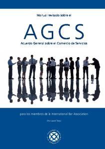 Manual revisado sobre el AGCS. Acuerdo General sobre el Comercio de Servicios. para los miembros de la International Bar Association