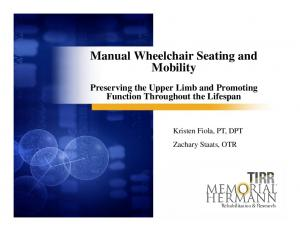 Manual Wheelchair Seating and Mobility Preserving the Upper Limb and Promoting Function Throughout the Lifespan