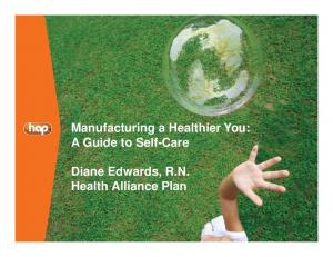 Manufacturing A Healthier You: