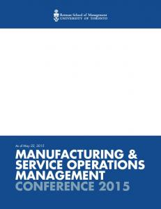 MANUFACTURING & SERVICE OPERATIONS MANAGEMENT CONFERENCE