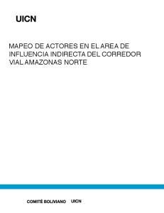 MAPEO DE ACTORES EN EL AREA DE INFLUENCIA INDIRECTA DEL CORREDOR VIAL AMAZONAS NORTE