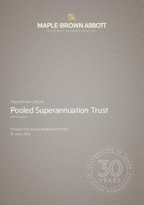 Maple-Brown Abbott. Pooled Superannuation Trust APIR: MPL0801AU