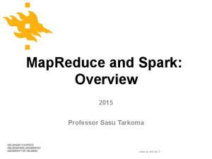 MapReduce and Spark: Overview