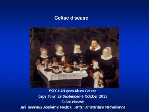 Marasmus Kwashiorkor. Celiac disease