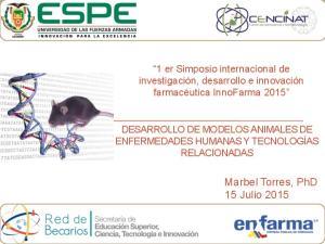 Marbel Torres, PhD 15 Julio 2015
