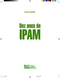 Marcelo Leite (organizador) Dez anos de IPAM
