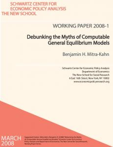 MARCH 2008 WORKING PAPER Debunking the Myths of Computable General Equilibrium Models. Benjamin H. Mitra-Kahn
