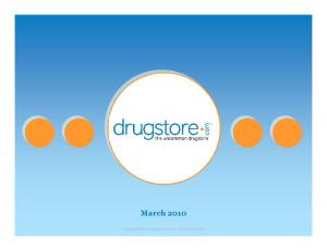 March Copyright 2010 drugstore.com, inc. All rights reserved