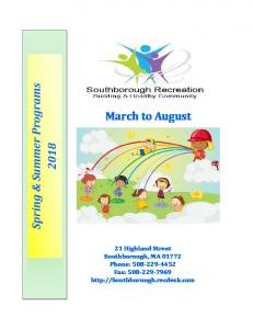 March to August. Spring & Summer Programs