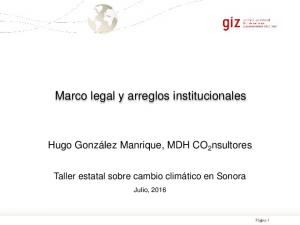 Marco legal y arreglos institucionales
