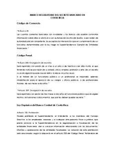 MARCO REGULATORIO DEL SECRETO BANCARIO EN COSTA RICA:
