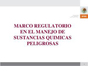 MARCO REGULATORIO EN EL MANEJO DE SUSTANCIAS QUIMICAS PELIGROSAS