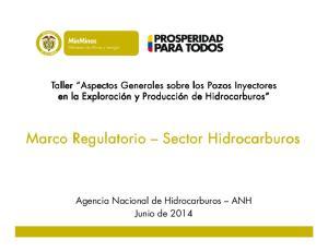Marco Regulatorio Sector Hidrocarburos
