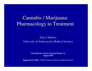 Marijuana: Pharmacology to Treatment