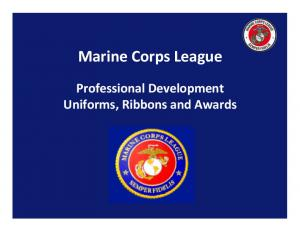 Marine Corps League. Professional Development Uniforms, Ribbons and Awards