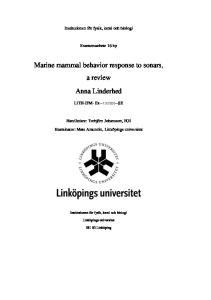 Marine mammal behavior response to sonars, a review Anna Linderhed