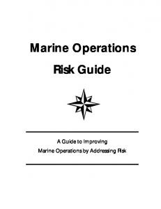 Marine Operations Risk Guide. A Guide to Improving Marine Operations by Addressing Risk