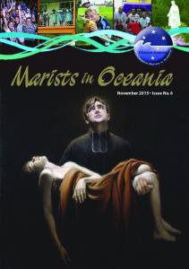 Marists in Oceania. November 2015 Issue No. 6