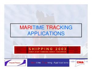 MARITIME TRACKING APPLICATIONS. Maritime Tracking Applications