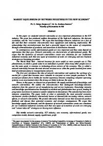 MARKET EQUILIBRIUM OF NETWORK INDUSTRIES IN THE NEW ECONOMY. Abstract