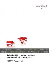 Market Model for trading procedures Continuous Trading and Auction
