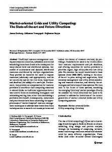 Market-oriented Grids and Utility Computing: The State-of-the-art and Future Directions