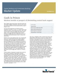 Market Update NOVEMBER Cash Is Prince. Markets tremble at prospect of diminishing central bank support. Capital Markets and Investment Banking