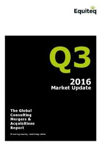 Market Update. The Global Consulting Mergers & Acquisitions Report