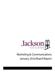 Marketing & Communications January 2016 Board Report. Marketing & Communications January 2016 Board Report