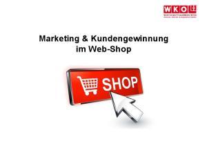 Marketing & Kundengewinnung im Web-Shop