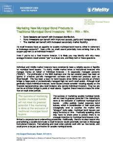 Marketing New Municipal Bond Products to Traditional Municipal Bond Investors: Win Win Win