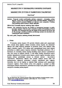 MARKETING V HROMADNEJ OSOBNEJ DOPRAVE MARKETING IN PUBLIC PASSENGER TRANSPORT
