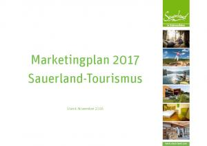 Marketingplan 2017 Sauerland-Tourismus. Stand: November 2016