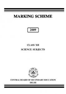MARKING SCHEME CLASS XII SCIENCE SUBJECTS CENTRAL BOARD OF SECONDARY EDUCATION DELHI
