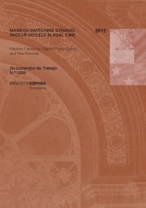 MARKOV-SWITCHING DYNAMIC FACTOR MODELS IN REAL TIME. Maximo Camacho, Gabriel Perez-Quiros and Pilar Poncela. Documentos de Trabajo N