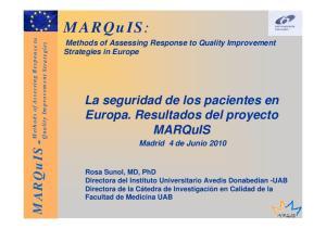 MARQuIS. La seguridad de los pacientes en Europa. Resultados del proyecto. MARQuIS -