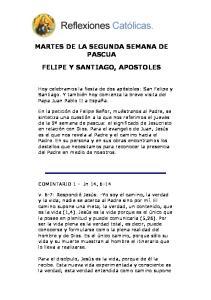 MARTES DE LA SEGUNDA SEMANA DE PASCUA FELIPE Y SANTIAGO, APOSTOLES