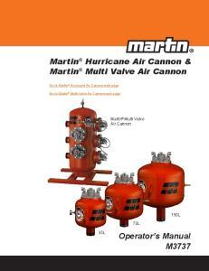 Martin Hurricane Air Cannon & Martin Multi Valve Air Cannon
