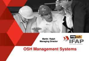 Martin Ralph Managing Director. OSH Management Systems