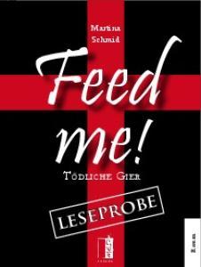 Martina. Feed. Schmid LESEPROBE. me! LESEPROBE. Roman
