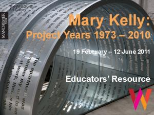Mary Kelly: Project Years