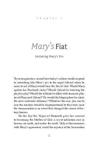 Mary s Fiat. Imitating Mary s Yes