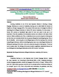 Maryam Shamshirian. Keywords: Monolingual dictionaries, Bilingual dictionaries, vocabulary, EFL learners,