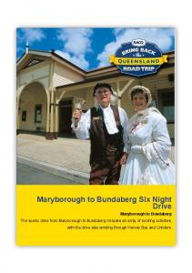 Maryborough to Bundaberg Six Night Drive