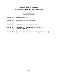 MARYLAND RULES OF PROCEDURE TITLE 17 ALTERNATIVE DISPUTE RESOLUTION TABLE OF CONTENTS