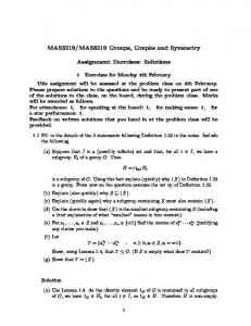 MAS8219 Groups, Graphs and Symmetry. Assignment Exercises: Solutions