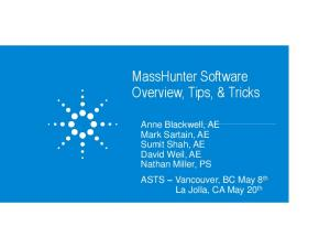 MassHunter Software Overview, Tips, & Tricks