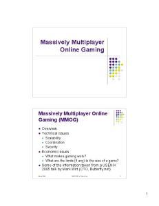 Massively Multiplayer Online Gaming