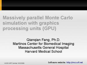 Massively parallel Monte Carlo simulation with graphics processing units (GPU)