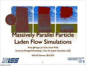 Massively Parallel Particle Laden Flow Simulations